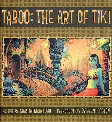 Taboo: The Art of Tiki