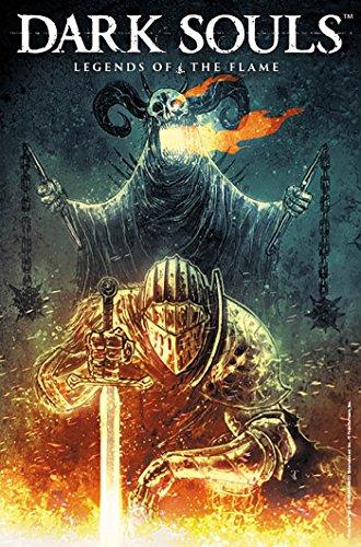 Dark Souls: Legends of The Fla...