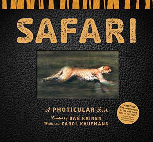 Safari: A Photicular Book (Photicular Books - Animal Kingdom)