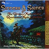 Sinners & Saints: the Ultimate Medieval & Renaissa