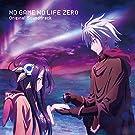 映画「 ノーゲーム・ノーライフ ゼロ 」 オリジナルサウンドトラック