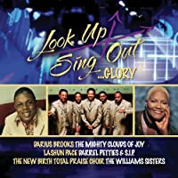Look Up Sing Out: Glory