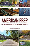 American Prep: The Insider's Guide to U.S. Boarding Schools
