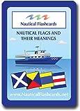 [ノーティカルフラッシュカード]Nautical Flashcards Nautical Flags and Their Meanings 1006 [並行輸入品]