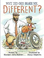 Why Did God Make Me Different?