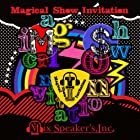 Magical Show Invitation(完全盤)(DVD付)(在庫あり。)