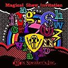 Magical Show Invitation(完全盤)(DVD付)(通常1~2か月以内に発送)