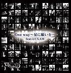 One way~星に願いを~ feat.LUXAM(在庫あり。)