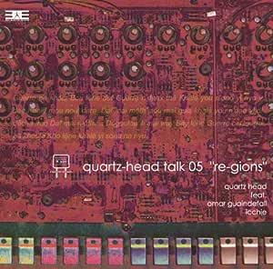 """quartz‐head talk 05""""re‐gions"""""""