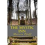 The Mystic Inn: The Spirit Talker Series: Volume 3