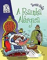 Rainha Alergica, A