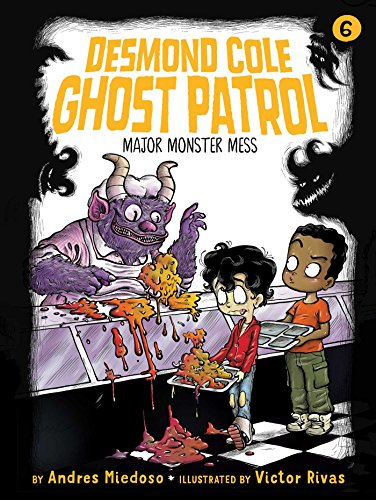 Major Monster Mess (Desmond Cole Ghost Patrol Book 6) (English Edition)