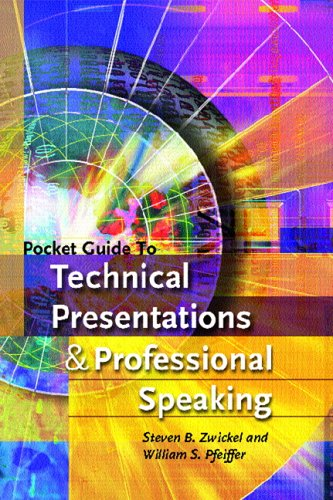 Download Pocket Guide to Technical Presentations and Professional Speaking 0131529625