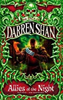 THE SAGA OF DARREN SHAN (8) - ALLIES OF THE NIGHT by Darren Shan(1905-06-24)