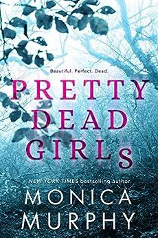 Pretty Dead Girls by [Murphy, Monica]