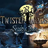 Twisted Lands: Shadow Town [Download]