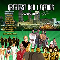 Greatest R&B Legends Cleveland, Vol. 2