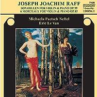ラフ(1822~82):ヴァイオリンとピアノのためのソナティーレン作品99、6つのサロン風小品作品85