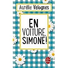 """En voiture, Simone !: réédition de """"Nos adorables belles filles"""" (French Edition)"""
