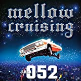 Mellow Cruising ~Area 052~