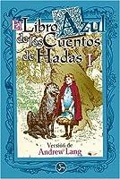 Libro azul de los cuentos de Hadas/ Blue Book of FairyTales