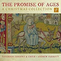 The Promise of Ages: A Christmas Collection by Taverner Consort & Choir