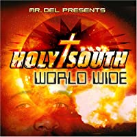 Holy South: World Wide