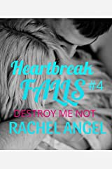 Destroy Me Not: A RH Dark High School Bully Romance (Heartbreak Falls Book 4) Kindle Edition