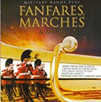 Play Fanfares, Marches & More