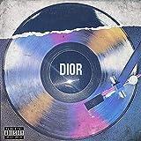 Dior [Explicit]