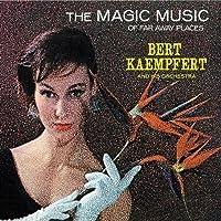 Magic of Music Far Away by Bert Kaempfert