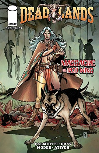 Download Deadlands: Massacre At Red Wing (English Edition) B015XB39SK