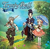 Trusty Bell‾ショパンの夢‾ ドラマCD
