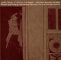 Arabic Songs of Lebanon & Egypt