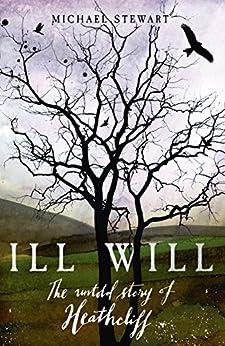 Ill Will by [Stewart, Michael]