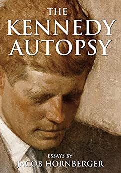 The Kennedy Autopsy by [Hornberger, Jacob]