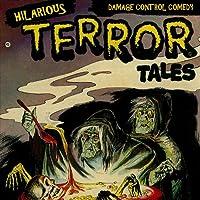 Hilarious Terror Tales
