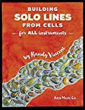 Building Solo Lines from Cells by Randy Vincent(2016-01-01) 画像