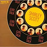 Girl Talk: Limited by SHIRLEY SCOTT (2015-05-13)