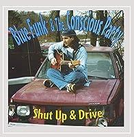 Shut Up & Drive