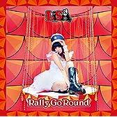 Rally Go Round(通常盤)