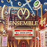 「ENSEMBLE」Mrs.GREEN APPLE