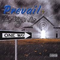 One Way 2 Live
