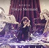 【Amazon.co.jp限定】Tokyo Mermaid (CD)(オリジナルA4クリアファイル付)