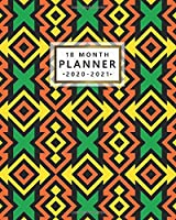 18 Month Planner 2020-2021: Weekly Planner & Organizer with Inspirational Quotes - Monthly Spread View Calendar, To-Do's, Notes & Vision Boards (January 2020 - July 2021) - Pretty Colorful Native Pattern