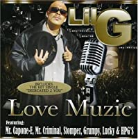 Love Muzic by LIL G (2008-01-08)