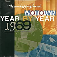 Motown Year-By-Year: 1969