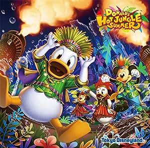 東京ディズニーランド ドナルドのホット・ジャングル・サマー 2019
