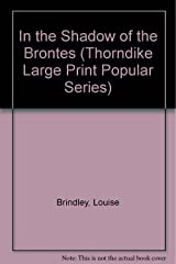 In the Shadow of the Brontes Paperback
