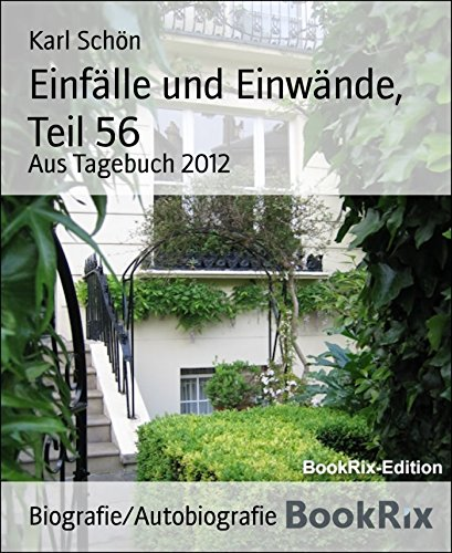 Einfälle und Einwände, Teil 56: Aus Tagebuch 2012 (German Edition)